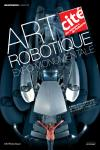 Art Robotique - cité des science - expo