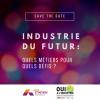 Travailler dans l'Industrie du Futur