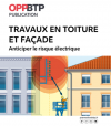 """Ouvrage """"Travaux en toiture et façade -anticiper le risque électrique"""""""
